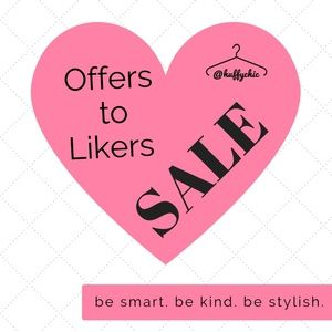 Offers to Likers BLOWOUT SALE!